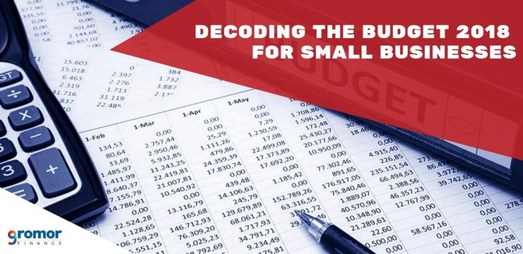 Decoding The Budget 2018 for Small Businesses!