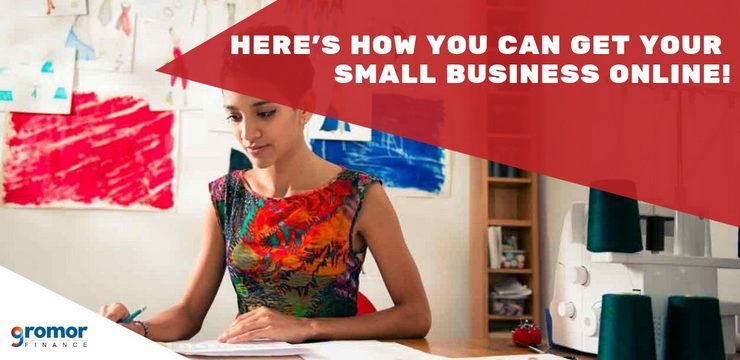Here's How You Can Take Your Small Business Online!