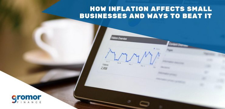 How Inflation Affects Small Businesses and Ways to Beat It