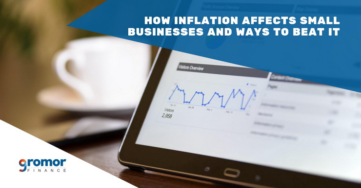 How-Inflation-Affects-Small-Businesses-And-Ways-To-Beat-It