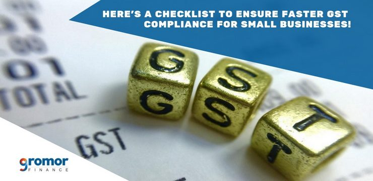 Here's A Checklist To Ensure Faster GST Compliance For Small Businesses!
