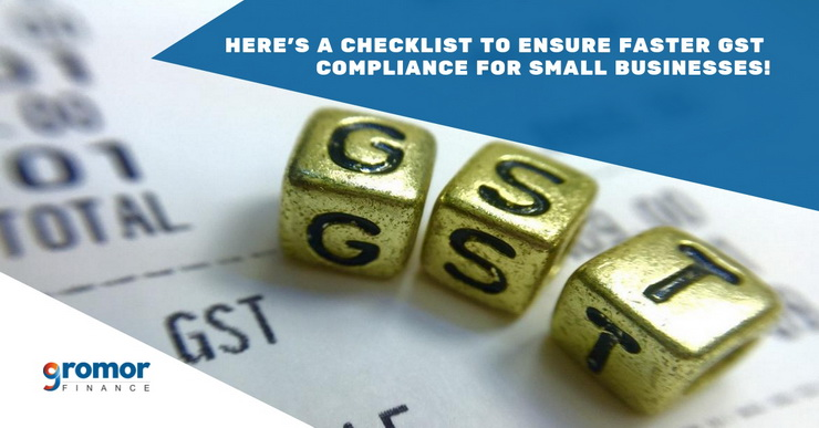 Here-s-A-Checklist-To-Ensure-Faster-GST-Compliance-For-Small-Businesses!