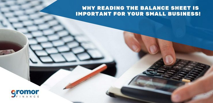 Why Reading The Balance Sheet Is Important For Your Small Business!