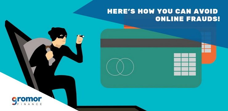 Here's How You Can Avoid Online Frauds!