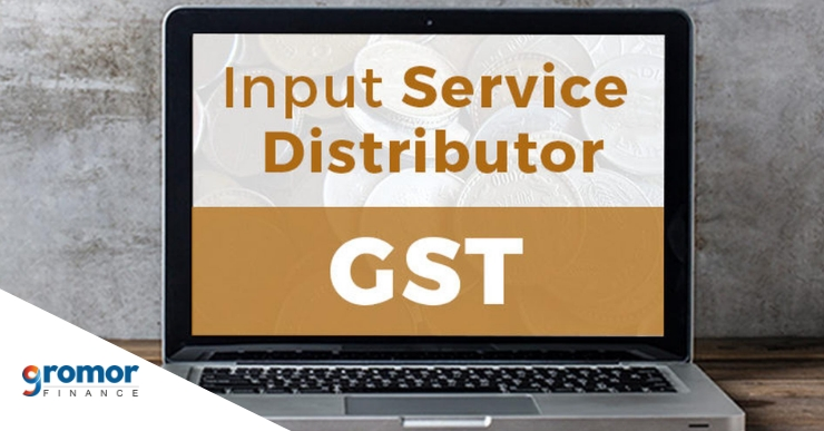 What is Input Service Distributor in G.S.T